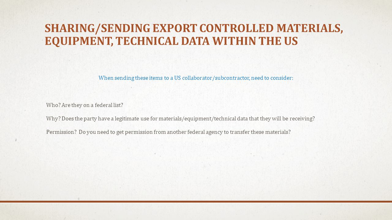 Sharing/sending export controlled materials, equipment, technical data within the us