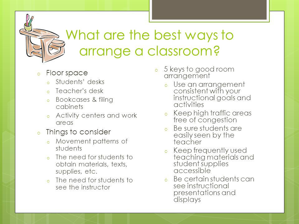 What are the best ways to arrange a classroom