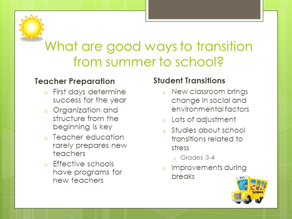 What are good ways to transition from summer to school