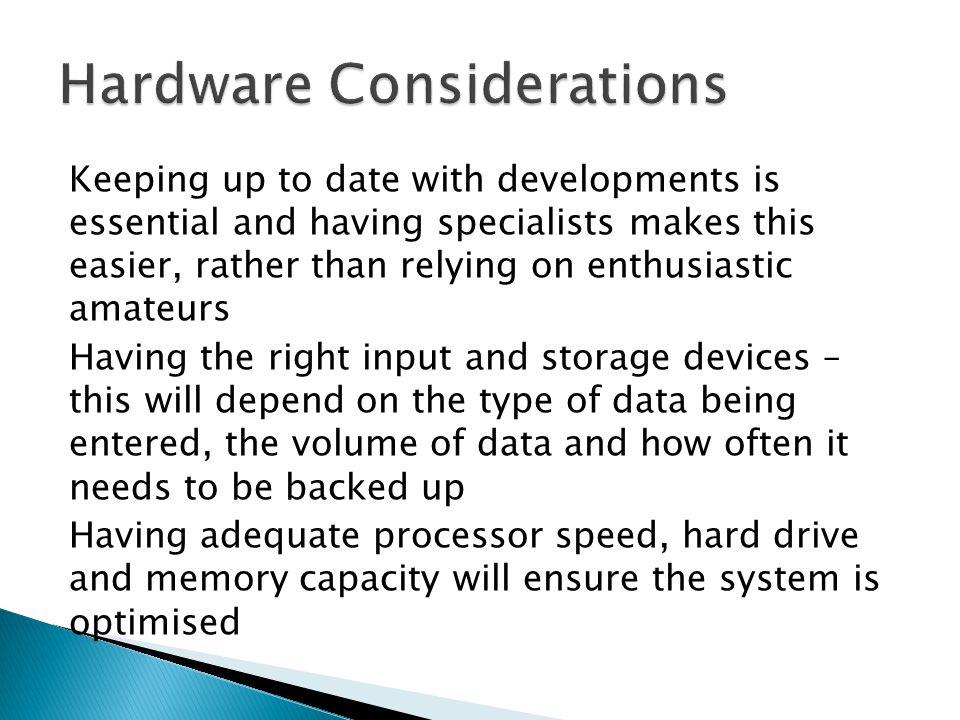 Hardware Considerations