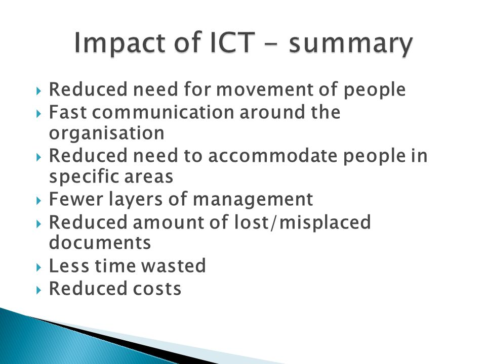 Impact of ICT - summary Reduced need for movement of people