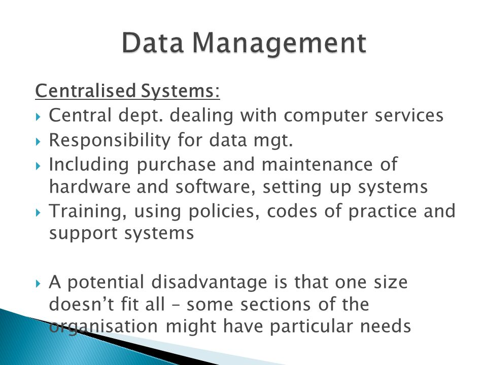 Data Management Centralised Systems: