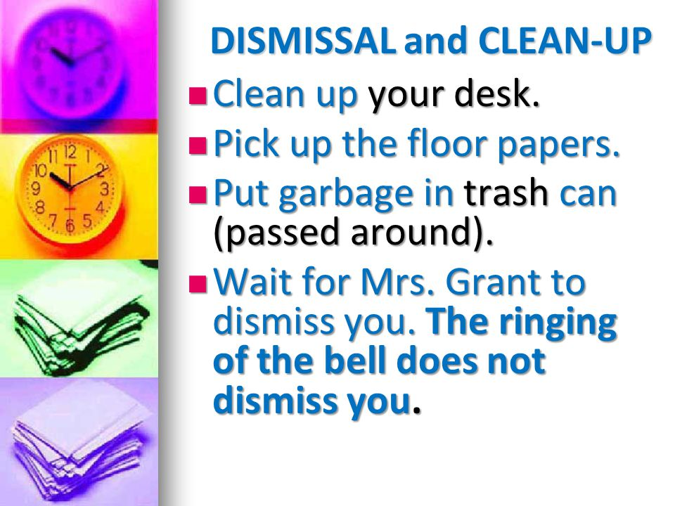 DISMISSAL and CLEAN-UP