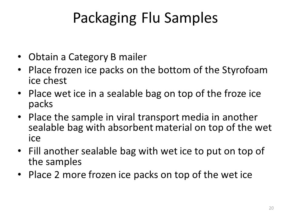 Packaging Flu Samples Obtain a Category B mailer