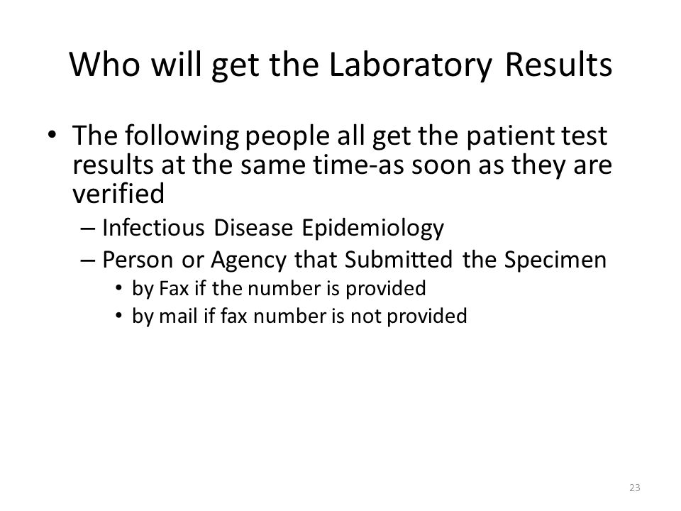 Who will get the Laboratory Results