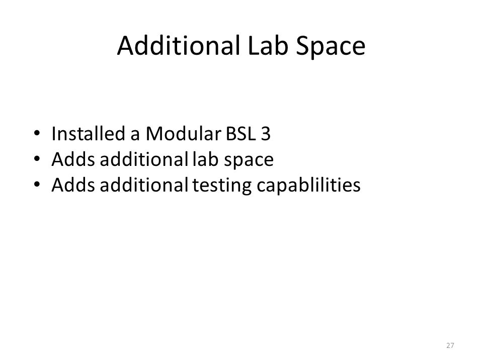Additional Lab Space Installed a Modular BSL 3