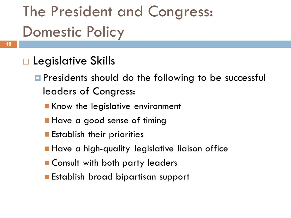 The President and Congress: Domestic Policy
