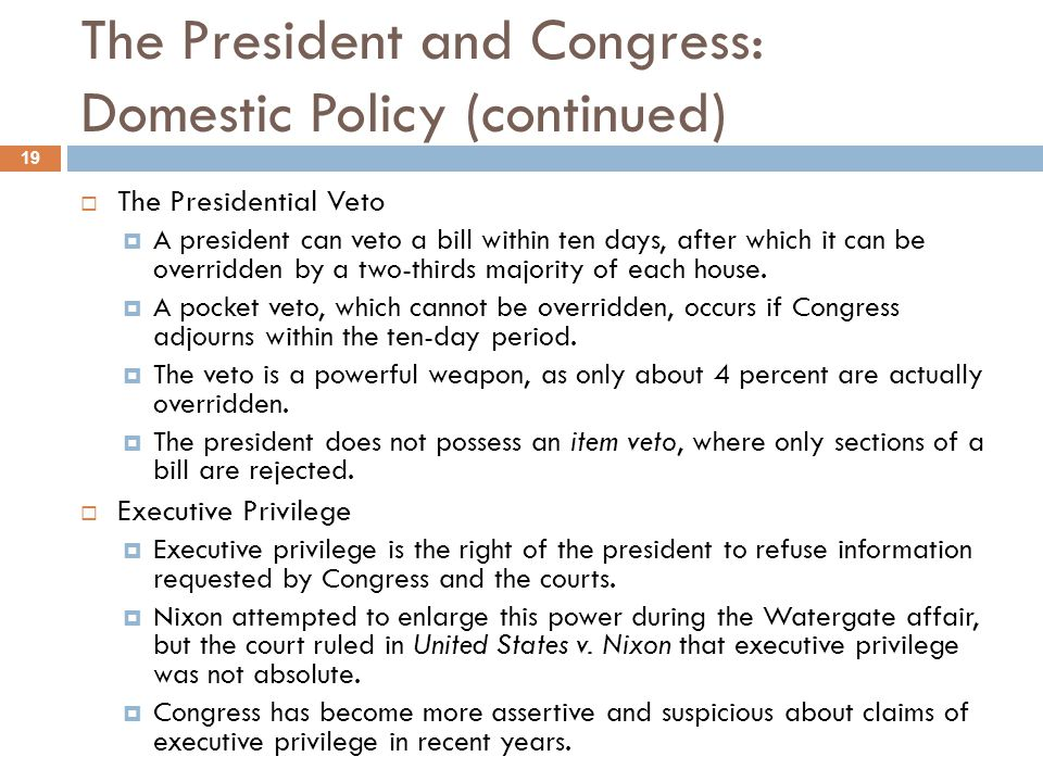 The President and Congress: Domestic Policy (continued)