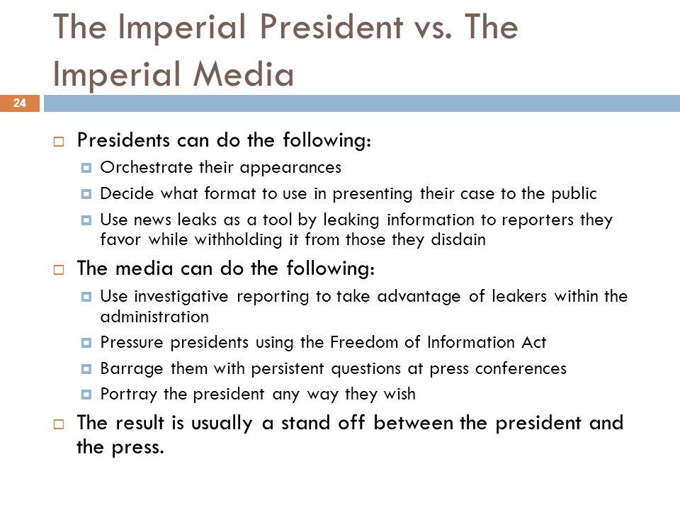 The Imperial President vs. The Imperial Media