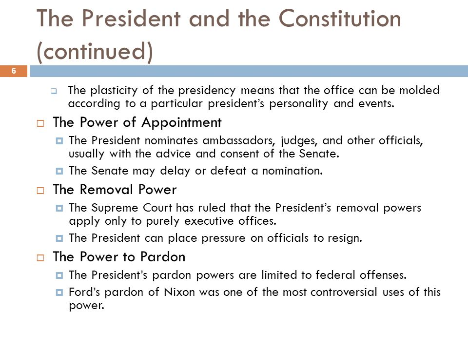 The President and the Constitution (continued)