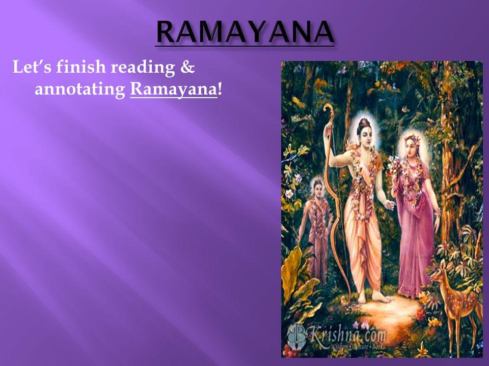 RAMAYANA Let's finish reading & annotating Ramayana! 4