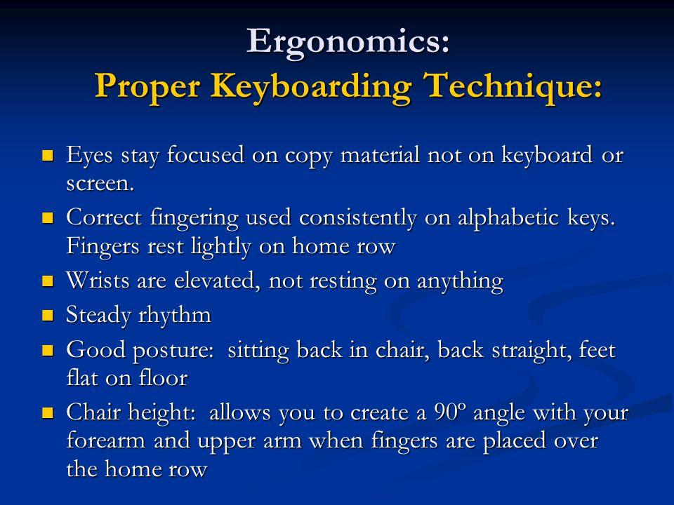 Ergonomics: Proper Keyboarding Technique: