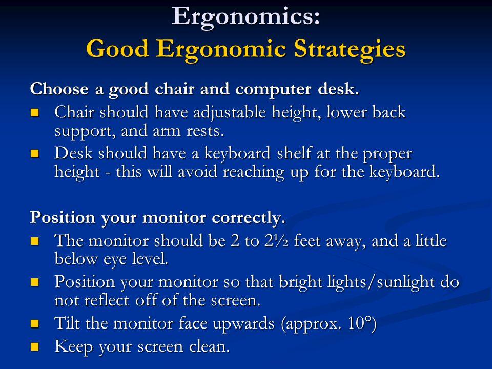 Ergonomics: Good Ergonomic Strategies