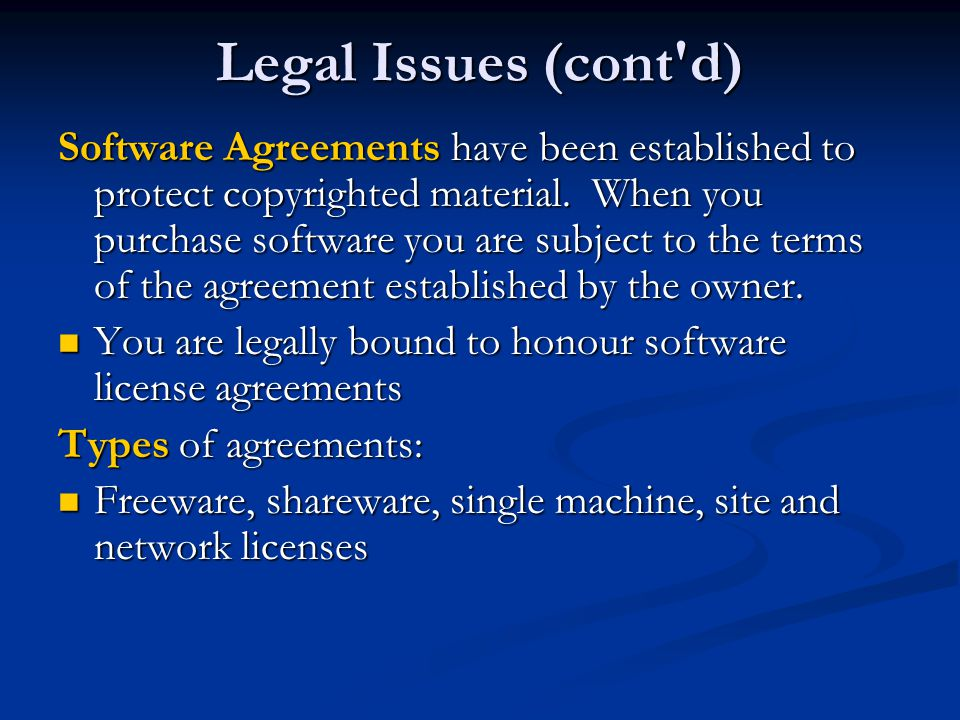 Legal Issues (cont d)