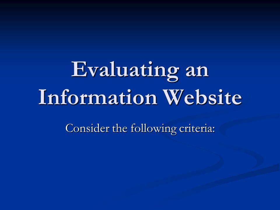 Evaluating an Information Website