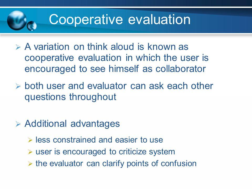 Cooperative evaluation