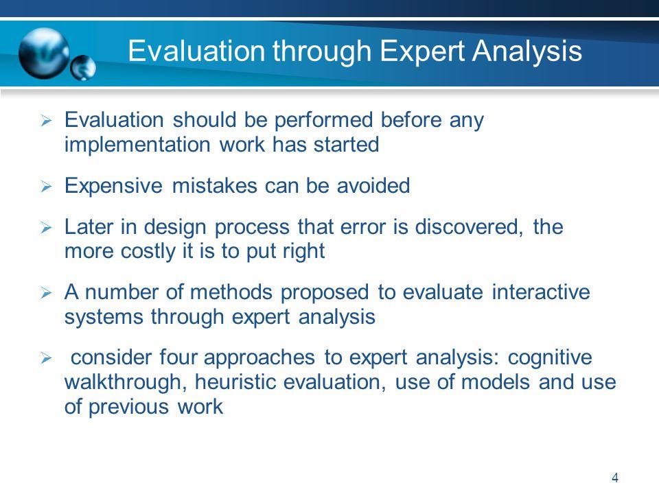 Evaluation through Expert Analysis