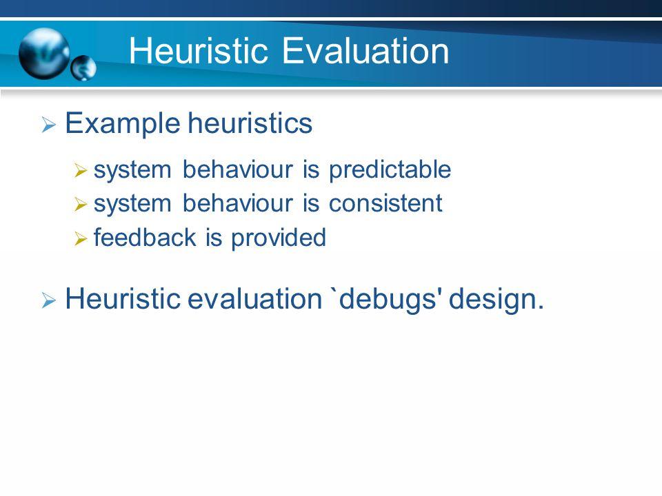 Heuristic Evaluation Example heuristics