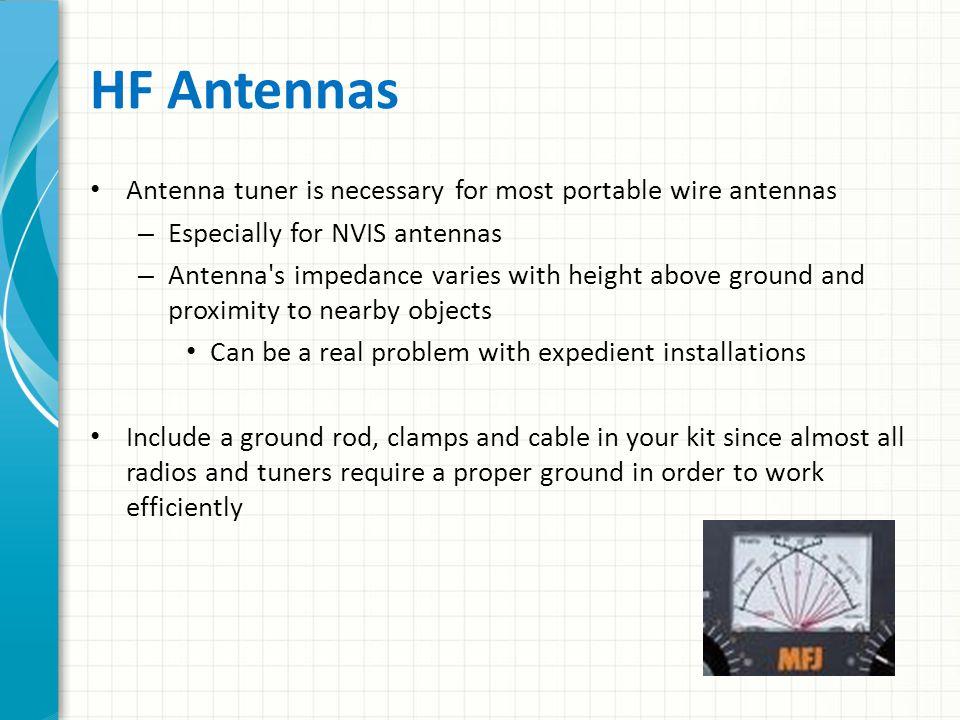 HF Antennas Antenna tuner is necessary for most portable wire antennas
