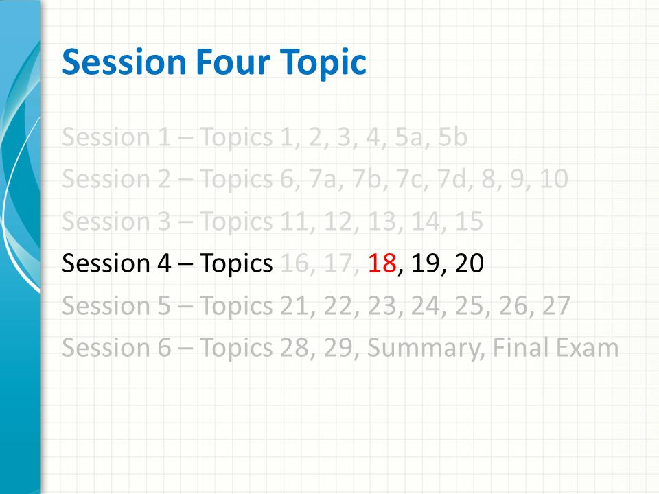Session Four Topic