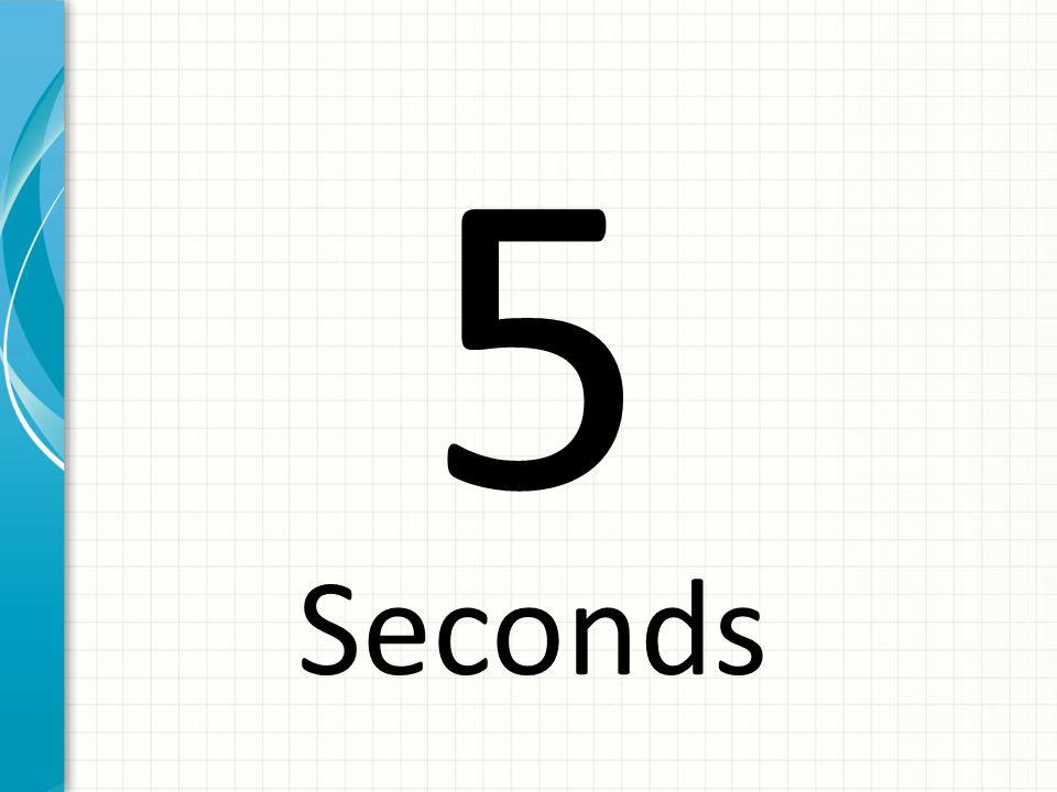 5 Seconds