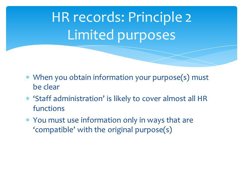 HR records: Principle 2 Limited purposes