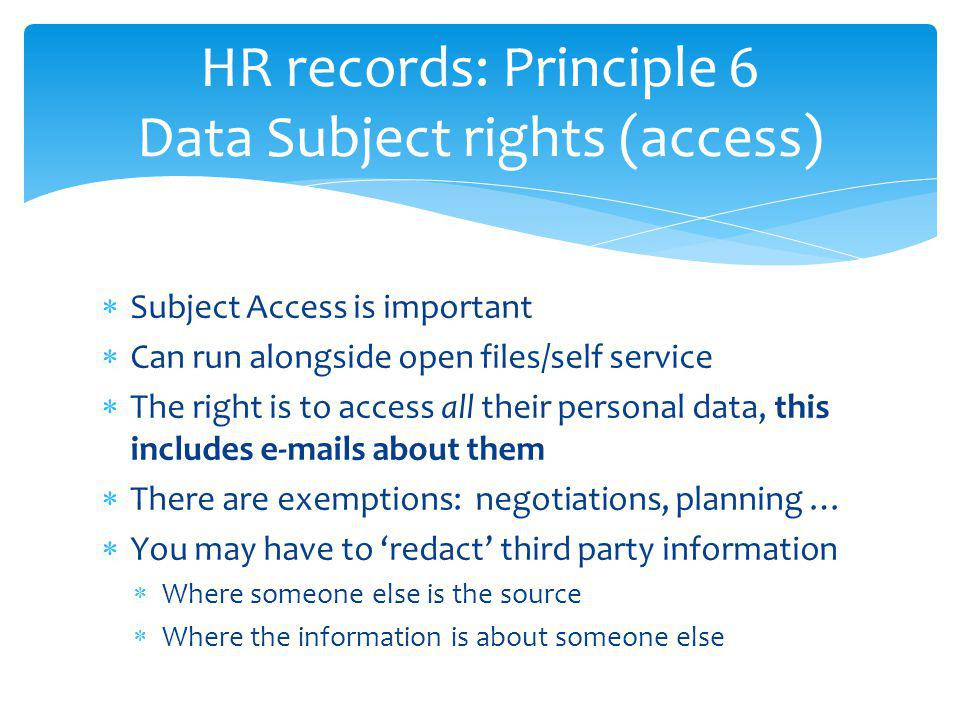 HR records: Principle 6 Data Subject rights (access)