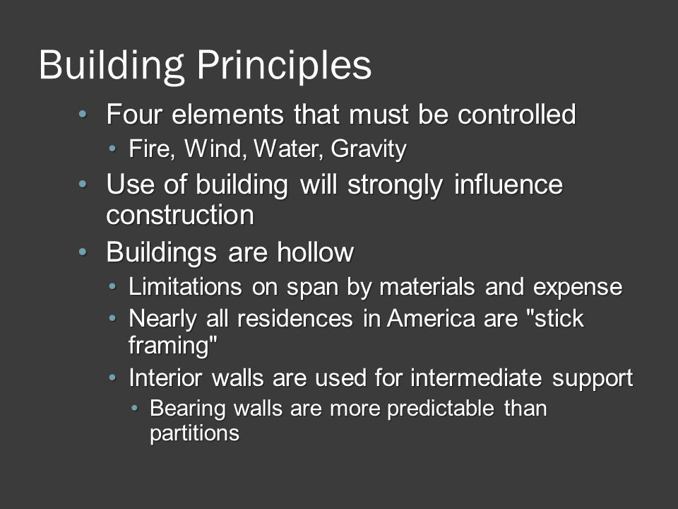 Building Principles Four elements that must be controlled