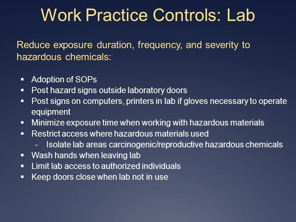 Work Practice Controls: Lab