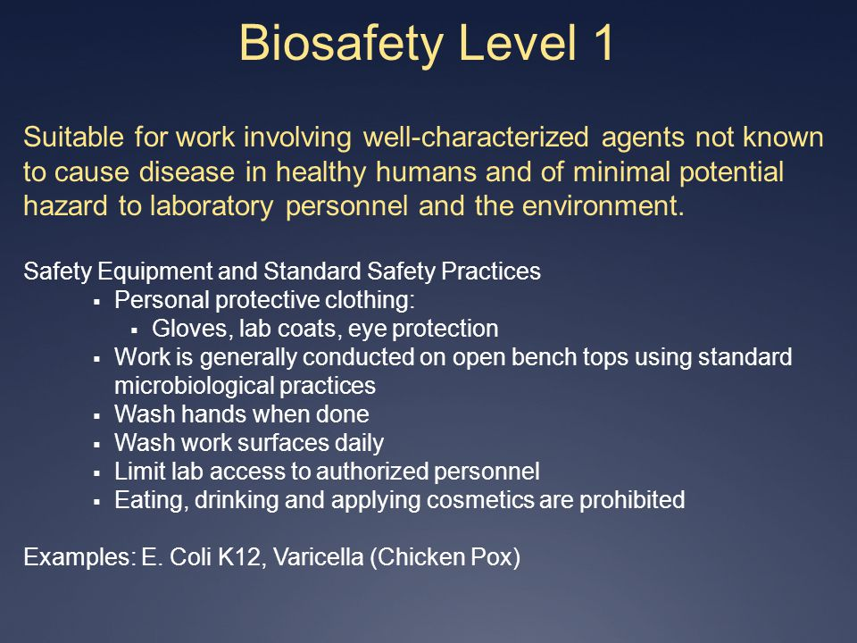 4/1/2017 Biosafety Level 1.