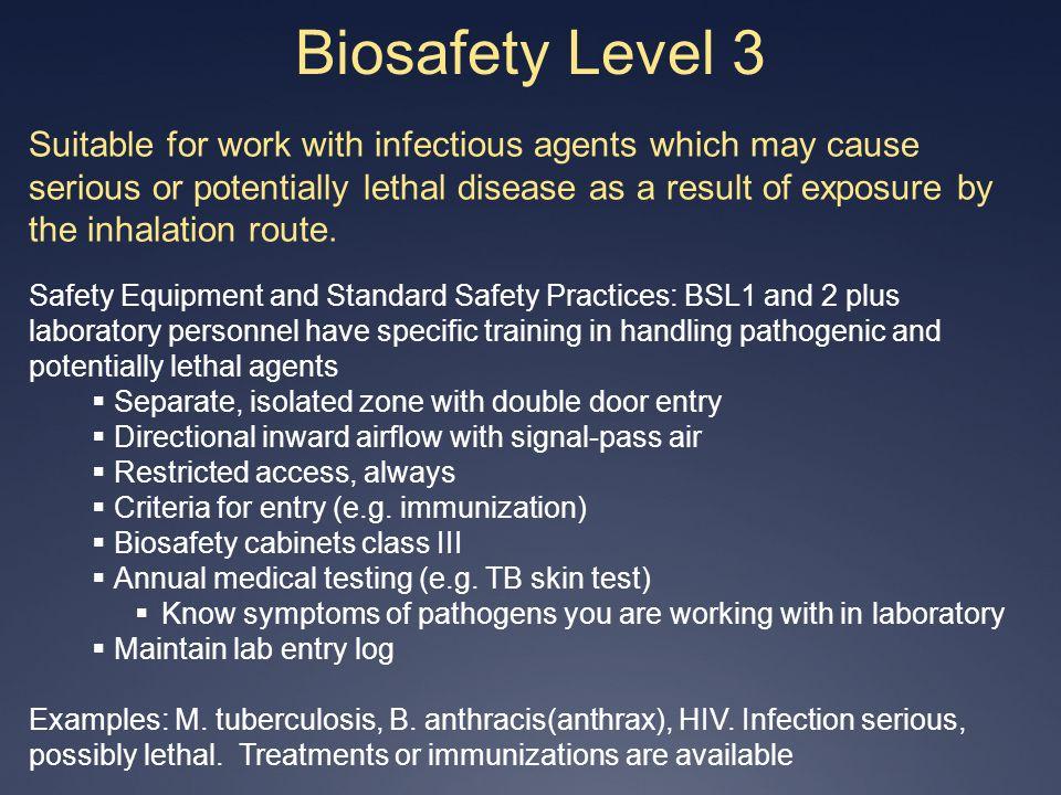 4/1/2017 Biosafety Level 3.