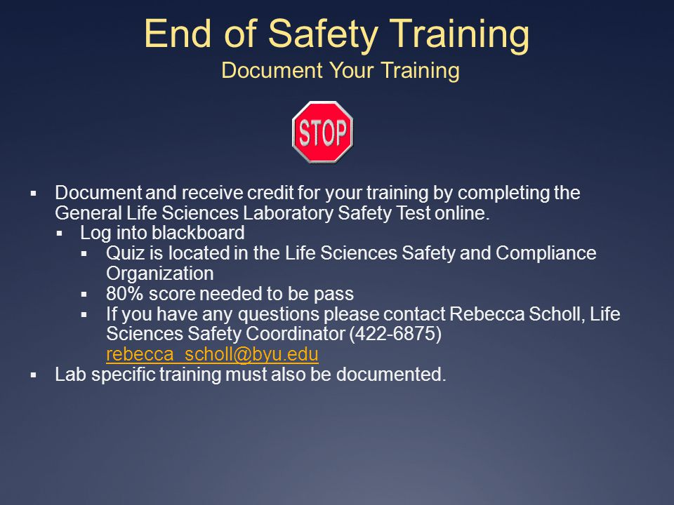 End of Safety Training Document Your Training