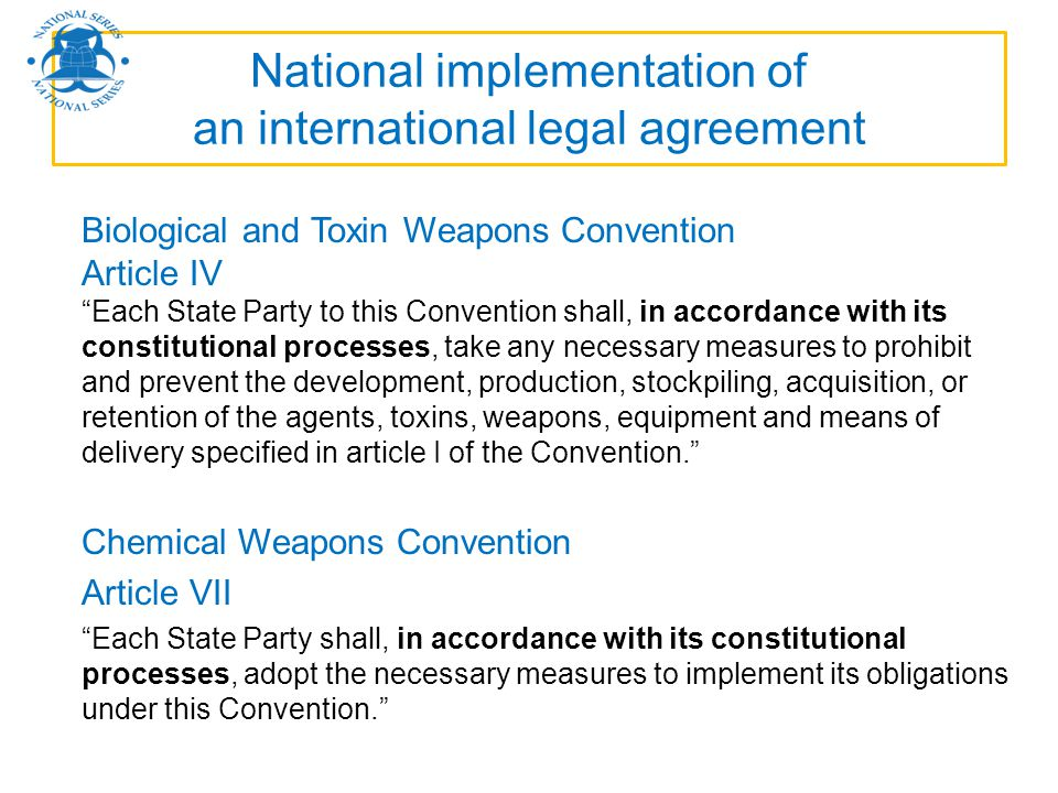 National implementation of an international legal agreement