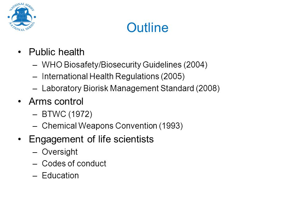 Outline Public health Arms control Engagement of life scientists