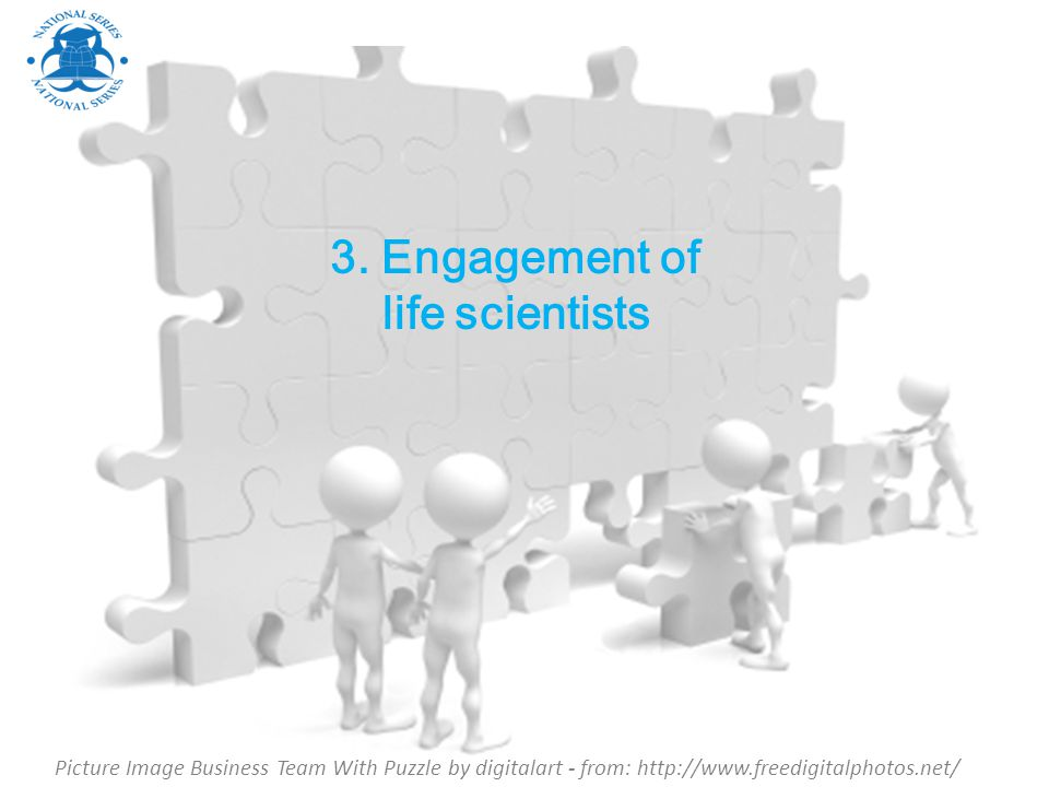 3. Engagement of life scientists