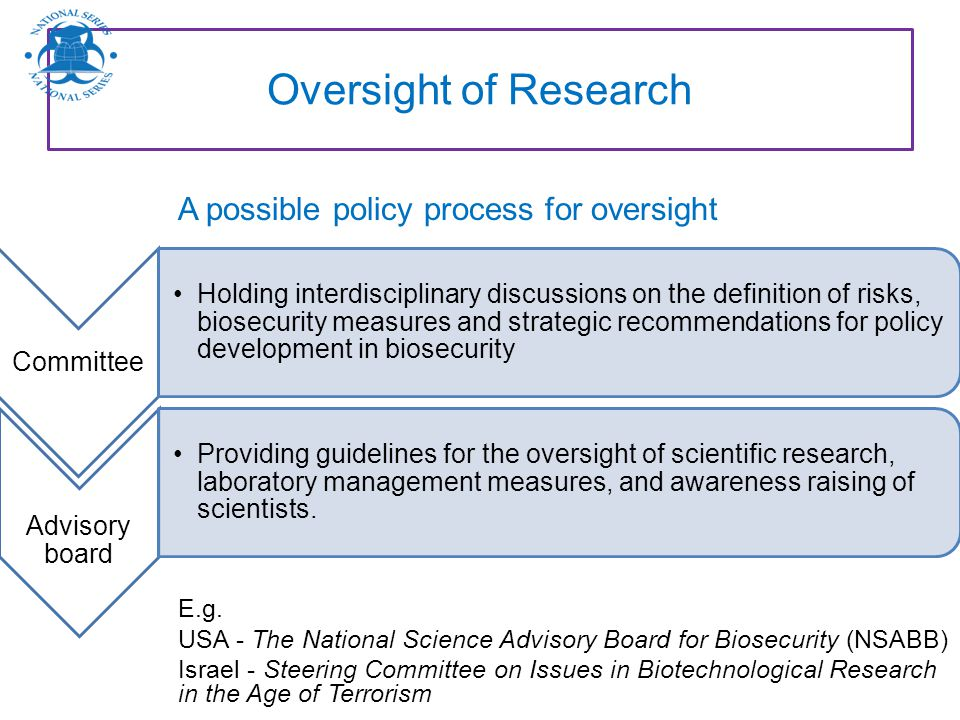Oversight of Research A possible policy process for oversight