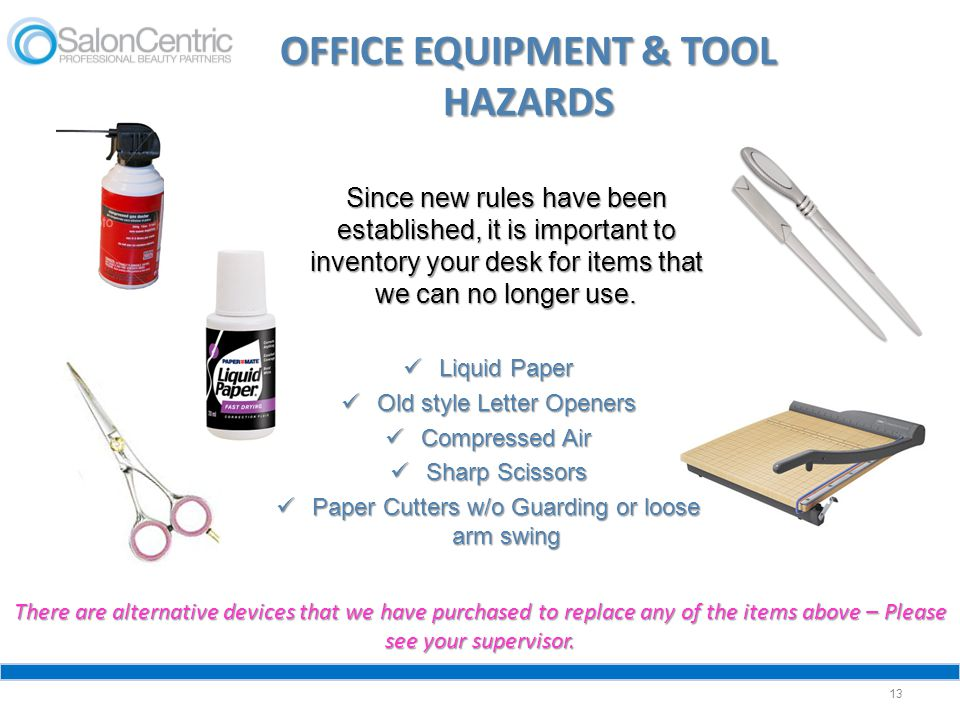 OFFICE EQUIPMENT & TOOL HAZARDS
