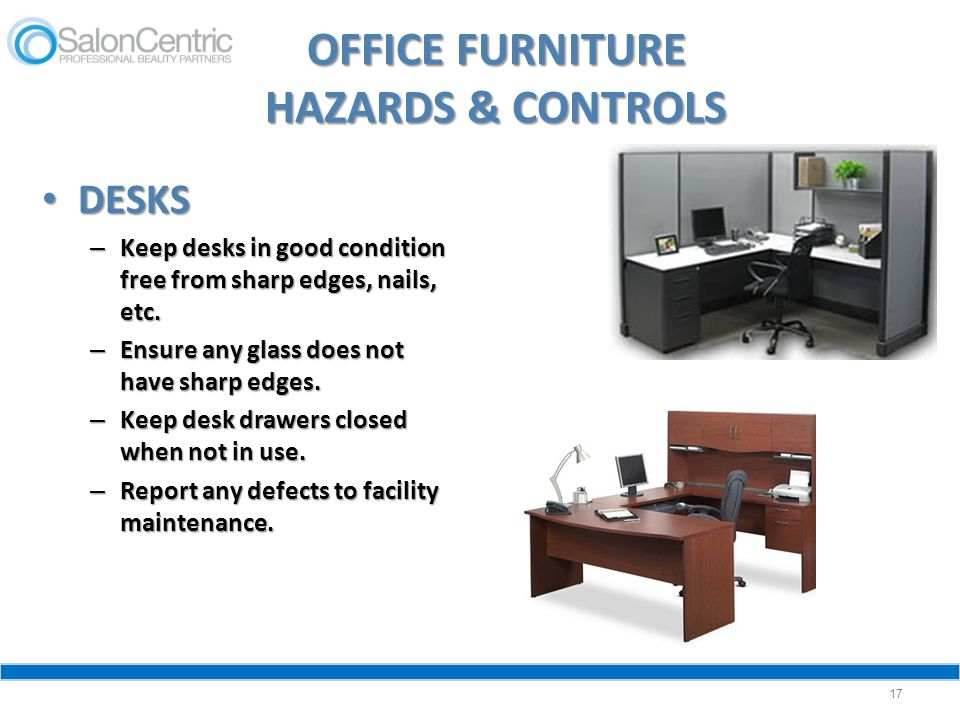 OFFICE FURNITURE HAZARDS & CONTROLS