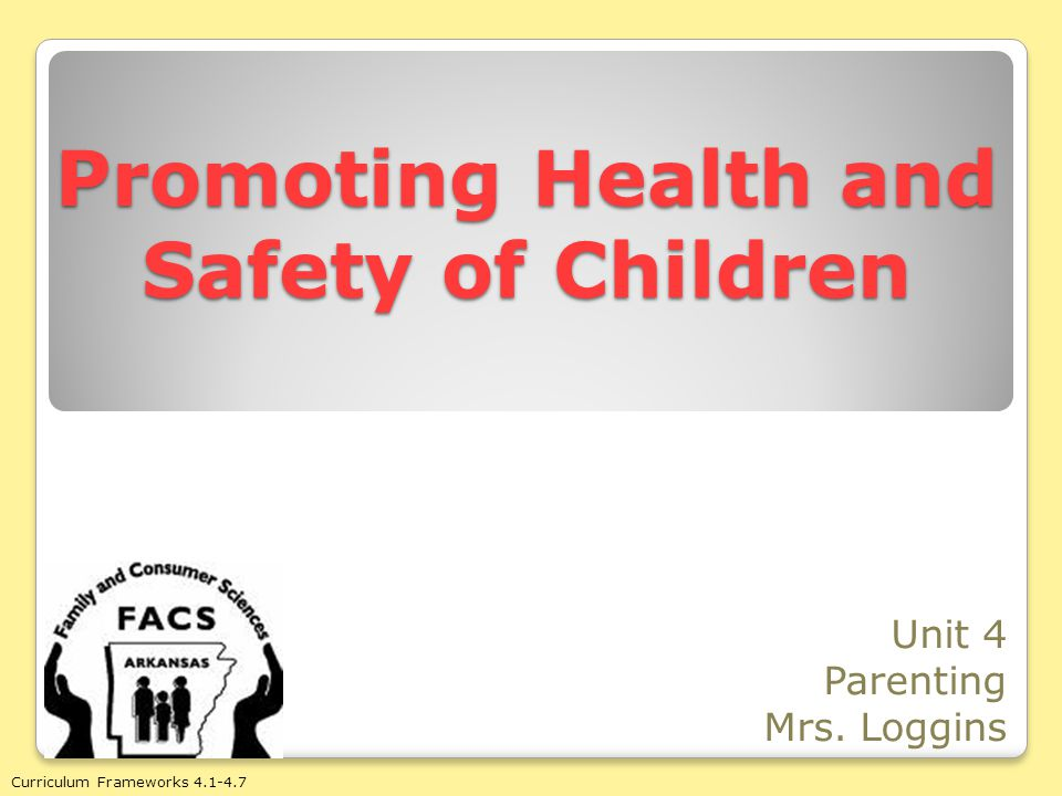 Promoting Health and Safety of Children