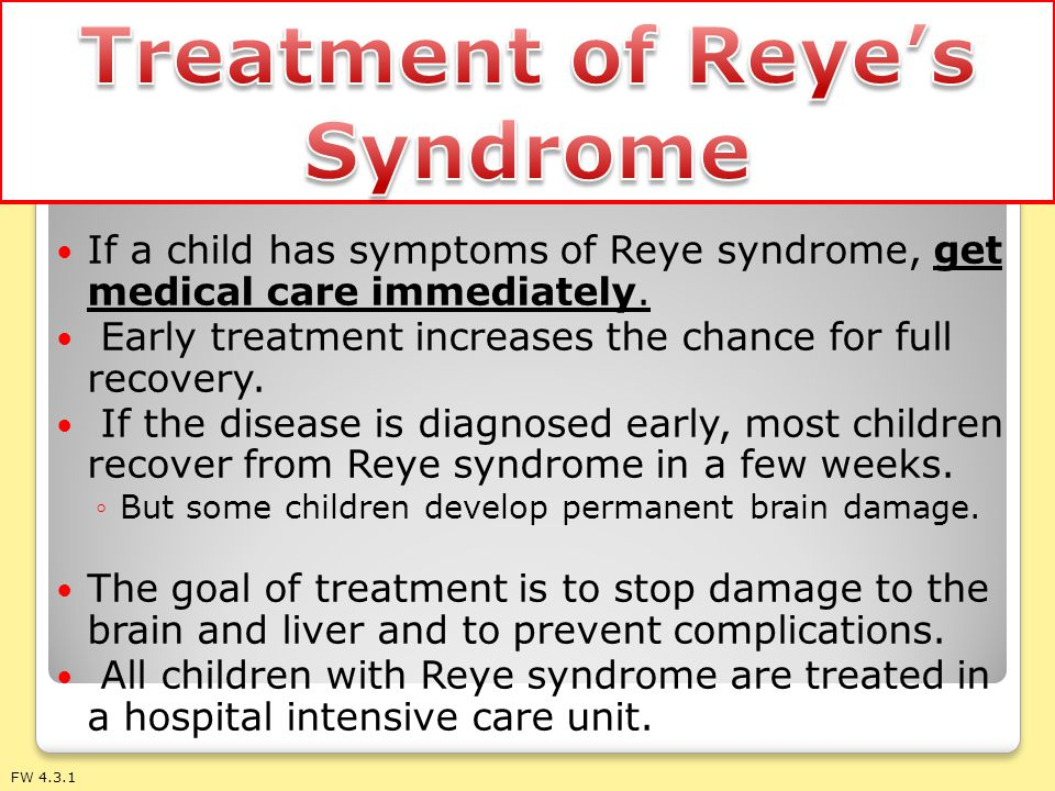 Treatment of Reye's Syndrome