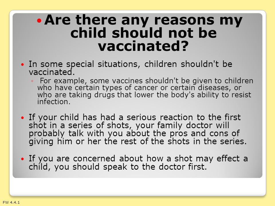 Are there any reasons my child should not be vaccinated