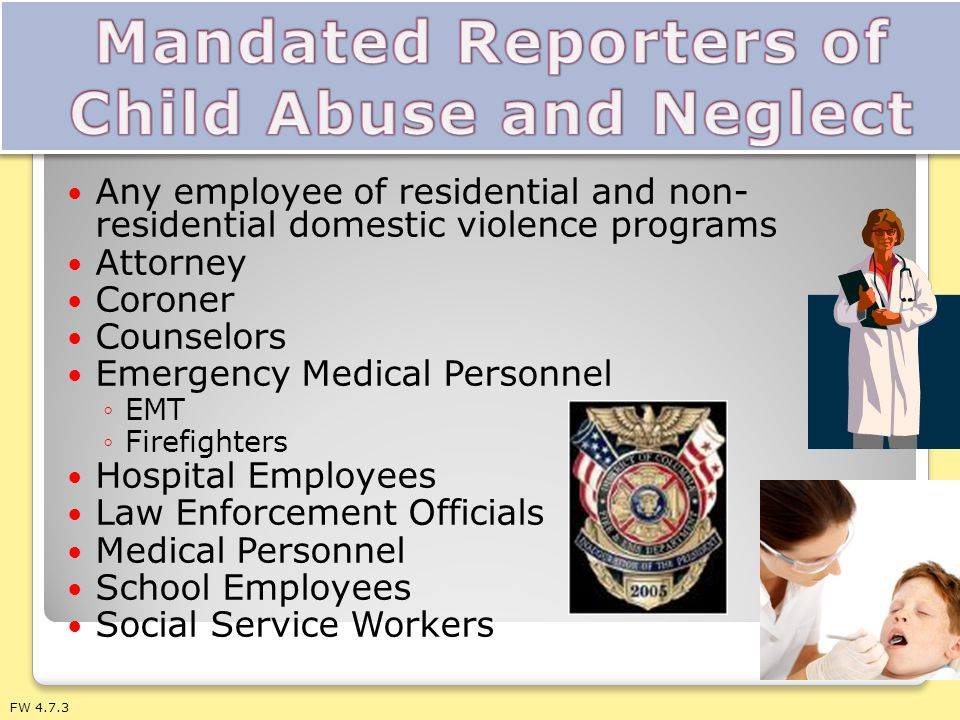 Mandated Reporters of Child Abuse and Neglect