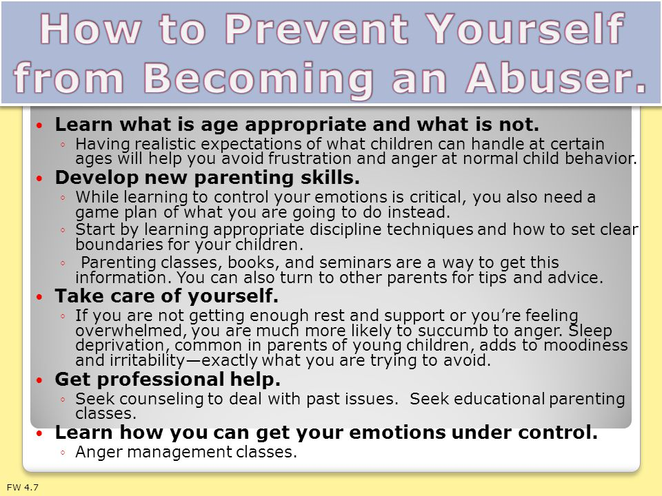 How to Prevent Yourself from Becoming an Abuser.