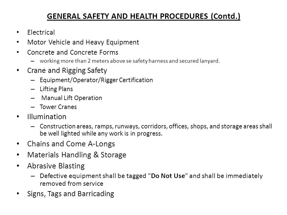 GENERAL SAFETY AND HEALTH PROCEDURES (Contd.)