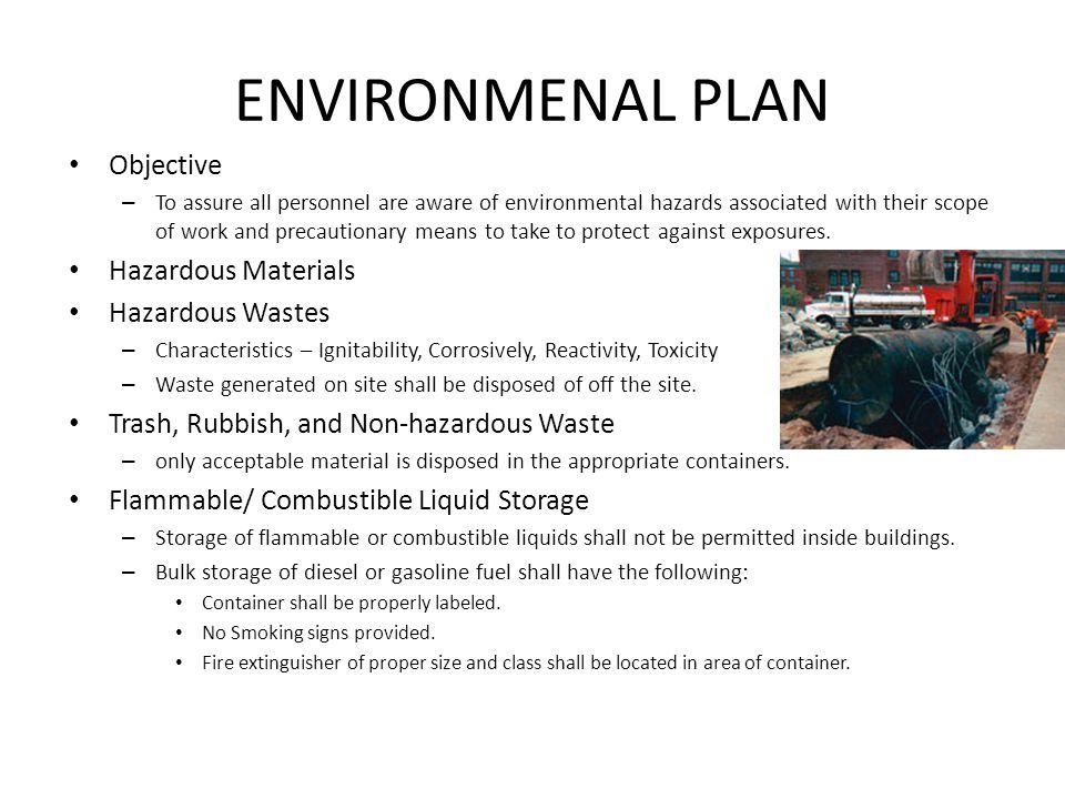 ENVIRONMENAL PLAN Objective Hazardous Materials Hazardous Wastes