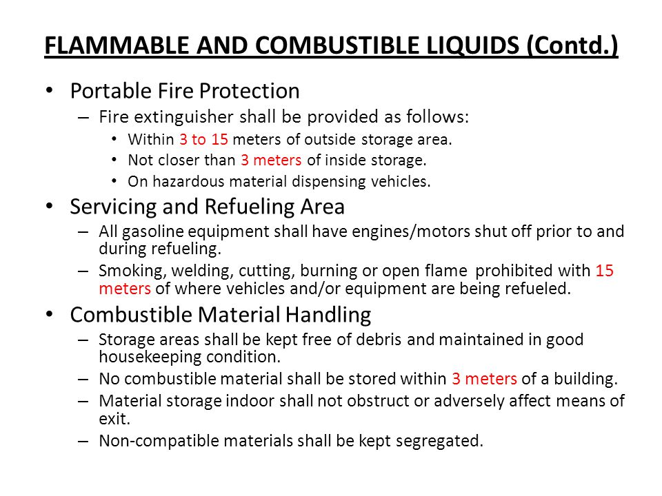 FLAMMABLE AND COMBUSTIBLE LIQUIDS (Contd.)