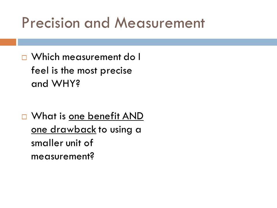 Precision and Measurement