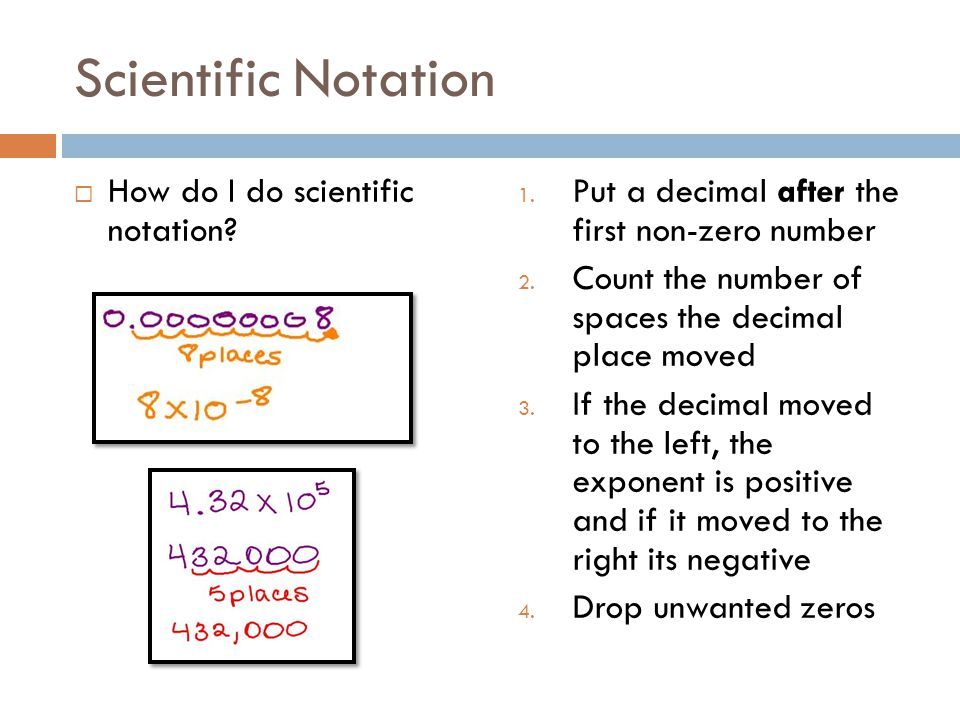 Scientific Notation How do I do scientific notation