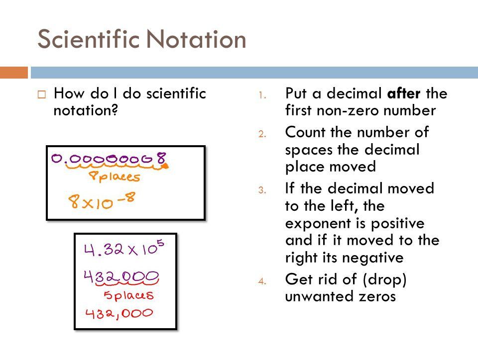 Scientific Notation How do I do scientific notation