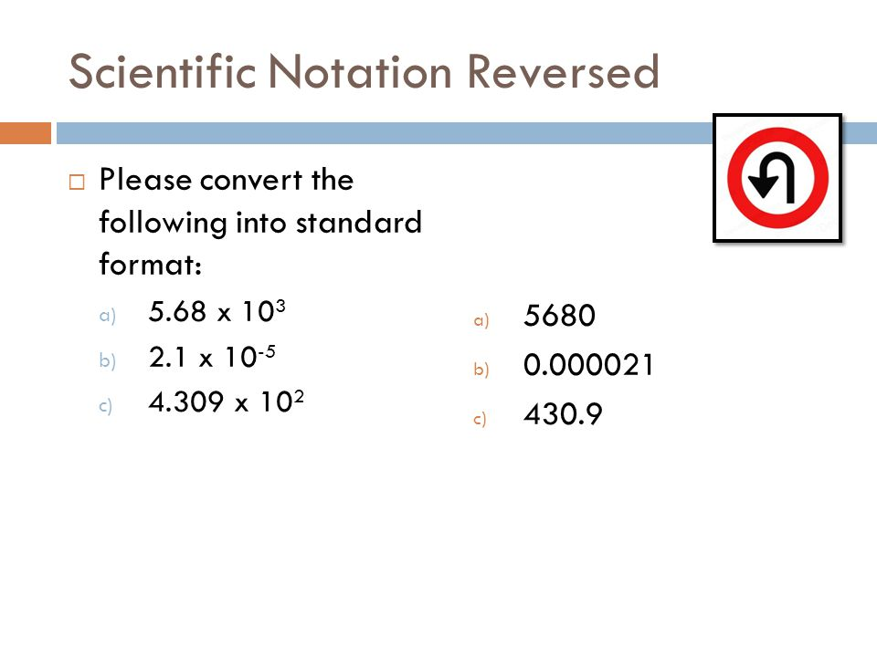 Scientific Notation Reversed